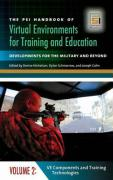 The PSI Handbook of Virtual Environments for Training and Education: Developments for the Military and Beyond