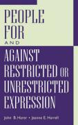 People for and Against Restricted or Unrestricted Expression