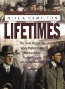 Lifetimes: The Great War to the Stock Market Crash--American History Through Biography and Primary Documents