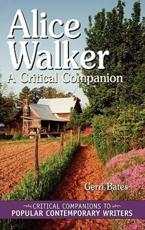 Alice Walker: A Critical Companion Gerri Bates Author