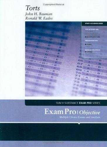 Exam Pro on Torts - John Bauman; Ronald Eades