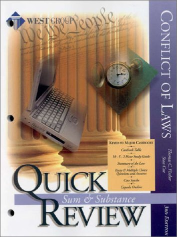 Quick Review: Conflict of Laws (Sum and Substance:  Quick Review Outline Series) - Thomas C. Fischer; Stan Cox
