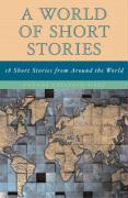 World of Short Stories: 18 Short Stories from Around the World (Part of the Longman Literature for College Readers Series), a