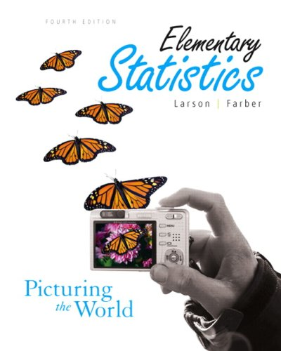 Elementary Statistics: Picturing the World Value Pack (includes Student Solutions Manual  &  Technology Manual) - Ron Larson; Elizabeth Farber