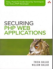 Securing PHP Web Applications - William Ballad Tricia Ballad