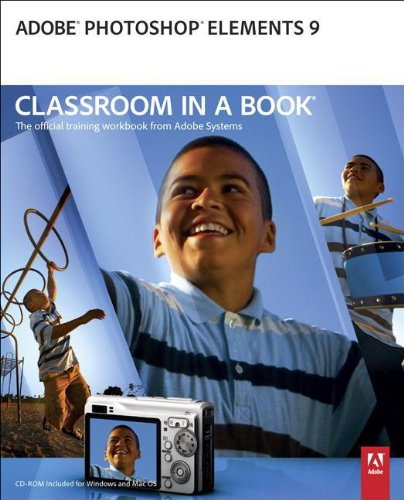 Adobe Photoshop Elements 9 Classroom in a Book - Adobe Creative Team
