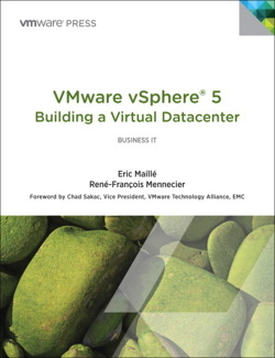 VMware vSphere 5® Building a Virtual Datacenter (VMware Press Technology)