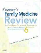 Swanson's Family Medicine Review: A Problem-Oriented Approach