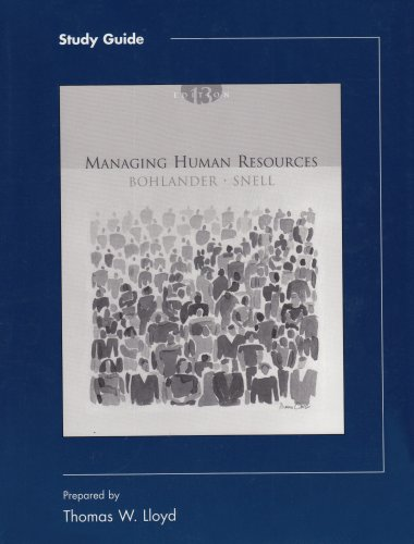 Managing Human Resources Study Guide - George W. Bohlander; Scott A. Snell