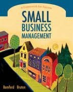 Small Business Management Small Business Management: A Framework for Success a Framework for Success