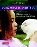 Doing What Scientists Do: Children Learn to Investigate Their World