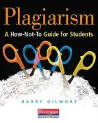 Plagiarism: A How-Not-To Guide for Students