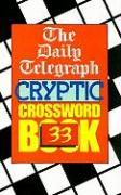 The Daily Telegraph Cryptic Crossword Book 33