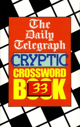 The Daily Telegraph Cryptic Crossword Book 33 - The Daily Telegraph