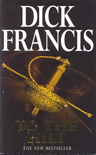 To the Hilt - Francis, Dick