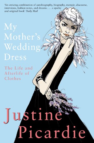 My Mother's Wedding Dress - Justine Picardie