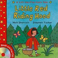 Lift-the-Flap Fairy Tales: Little Red Riding Hood. Book and CD
