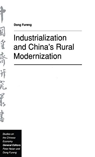 Industrialization and China's Rural Modernization (Studies on the Chinese Economy) - Fureng, Dong
