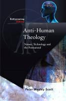 Anti-Human Theology: Nature, Technology and the Post-Natural