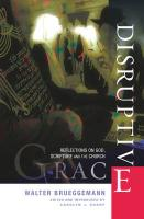 Disruptive Grace: Reflections on God, Scripture and the Church