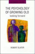 The Psychology of Growing Old