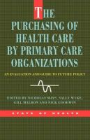 The Purchasing of Health Care by Primary Care Organizations