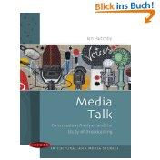Media Talk (Issues in Cultural and Media Studies) - Ian Hutchby