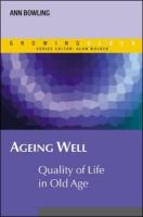 Ageing Well: Quality of Life in Old Age