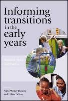 Informing Transitions in the Early Years: Research, Policy and Practice