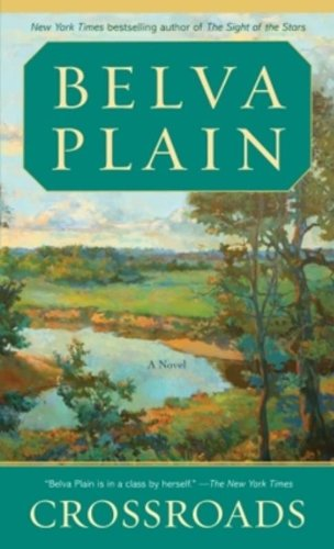 Crossroads: A Novel - Belva Plain
