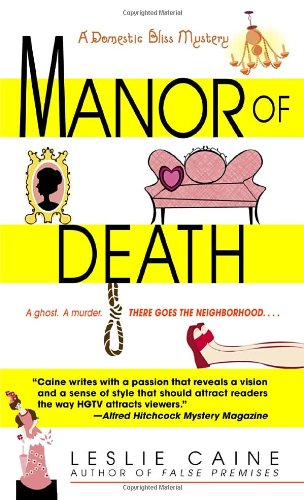 Manor of Death (Domestic Bliss Mysteries) - Leslie Caine