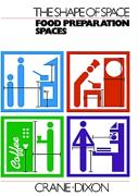 Food Preparation Spaces (The Shape of space)
