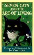 Seven Cats and the Art of Living