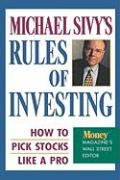 Michael Sivy's Rules of Investing: How to Pick Stocks Like a Pro