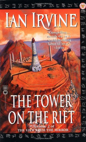 The Tower on the Rift (View from the Mirror) - Ian Irvine