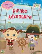 Franny's Feet, Pirate Adventure [With Over 75 Reusable Stickers]