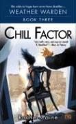 Chill Factor: Book Three of the Weather Warden