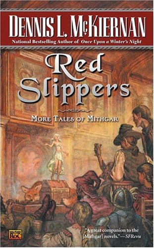 Red Slippers: More Tales of Mithgar - Dennis L. McKiernan