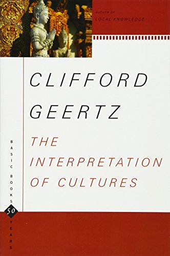 The Interpretation Of Cultures (Basic Books Classics) - Geertz, Clifford