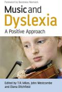 Music and Dyslexia: A Positive Approach