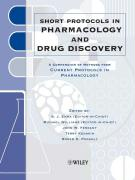 Short Protocols in Pharmacology and Drug Discovery