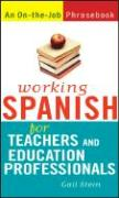 Working Spanish for Teachers and Education Professionals