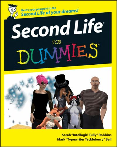 Second Life for Dummies - Mark Bell; Sarah Robbins