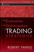 The Evaluation and Optimization of Trading Strategies