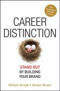 Career Distinction: Stand Out by Building Your Brand
