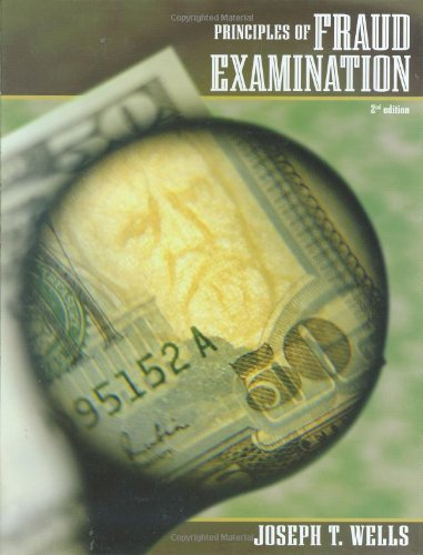 Principles of Fraud Examination - Joseph T. Wells