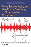 Mass Spectrometry and Gas-Phase Chemistry of Non-Covalent Complexes