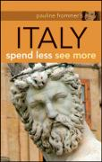 Pauline Frommer's Italy: Spend Less See More