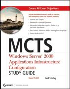 MCTS: Windows Server 2008 Applications Infrastructure Config