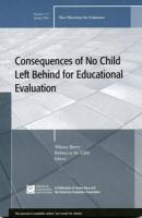 Consequences of No Child Left Behind on Educational Evaluation